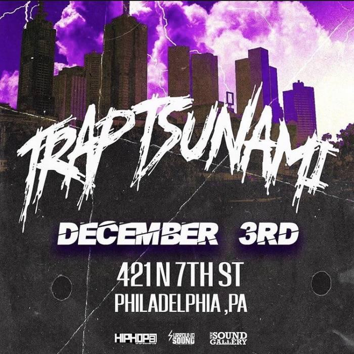 HHS87 Exclusive: Trap Tsunami Concert Returns to Philadelphia