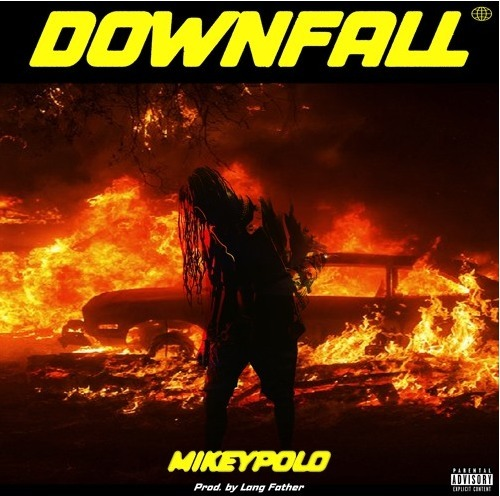 Mikey Polo – Downfall